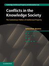 Conflicts in the Knowledge Society Cambridge Intellectual Property and Information Law Series, Book 20 1 by Sebastian Haunss eBook