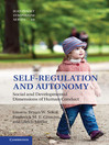 Self-Regulation and Autonomy (eBook): Social and Developmental Dimensions of Human Conduct