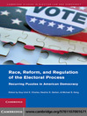 Race, Reform, and Regulation of the Electoral Process (eBook)
