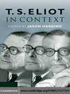 T. S. Eliot in Context (eBook)