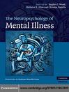 The Neuropsychology of Mental Illness (eBook)