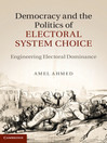 Democracy and the Politics of Electoral System Choice (eBook)