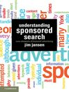 Understanding Sponsored Search (eBook): Core Elements of Keyword Advertising