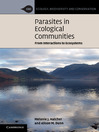 Parasites in Ecological Communities (eBook): From Interactions to Ecosystems