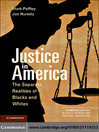 Justice in America (eBook): The Separate Realities of Blacks and Whites