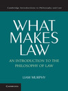 What Makes Law (eBook): An Introduction to the Philosophy of Law