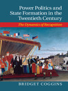 Power Politics and State Formation in the Twentieth Century (eBook): The Dynamics of Recognition