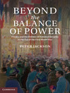 Beyond the Balance of Power (eBook): France and the Politics of National Security in the Era of the First World War