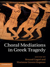 Choral Mediations in Greek Tragedy (eBook)