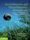 Social Networks and Natural Resource Management (eBook): Uncovering the Social Fabric of Environmental Governance
