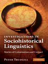 Investigations in Sociohistorical Linguistics (eBook)