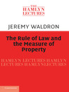 The Rule of Law and the Measure of Property (eBook)