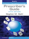 Prescriber's Guide (eBook): Stahl's Essential Psychopharmacology