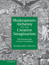 Shakespeare, Alchemy and the Creative Imagination (eBook): The Sonnets and A Lover's Complaint