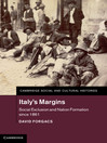 Italy's Margins (eBook): Social Exclusion and Nation Formation since 1861