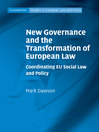 New Governance and the Transformation of European Law (eBook)