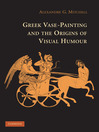 Greek Vase-Painting and the Origins of Visual Humour (eBook)