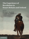 The Experience of Revolution in Stuart Britain and Ireland (eBook)