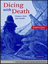 Dicing with Death (eBook): Chance, Risk and Health