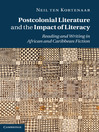 Postcolonial Literature and the Impact of Literacy (eBook)