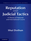 Reputation and Judicial Tactics (eBook): A Theory of National and International Courts
