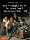 The Writing Culture of Ordinary People in Europe, c.1860-1920 (eBook)
