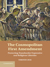 The Cosmopolitan First Amendment (eBook): Protecting Transborder Expressive and Religious Liberties
