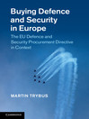 Buying Defence and Security in Europe (eBook): The EU Defence and Security Procurement Directive in Context