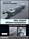 Ship-Shaped Offshore Structures (eBook): Design, Building, and Operation