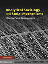 Analytical Sociology and Social Mechanisms (eBook)