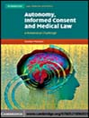 Autonomy, Informed Consent and Medical Law (eBook): A Relational Challenge