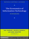 The Economics of Information Technology (eBook): An Introduction