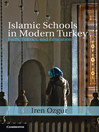 Islamic Schools in Modern Turkey (eBook)