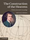 The Construction of the Heavens (eBook)