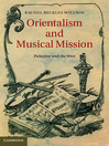 Orientalism and Musical Mission (eBook)
