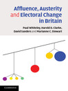 Affluence, Austerity and Electoral Change in Britain (eBook)
