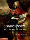 Shakespeare as Literary Dramatist (eBook)