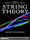 String Theory, Volume II (eBook): Superstring Theory and Beyond