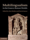 Multilingualism in the Graeco-Roman Worlds (eBook)