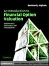 An Introduction to Financial Option Valuation (eBook): Mathematics, Stochastics and Computation