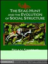 The Stag Hunt and the Evolution of Social Structure (eBook)
