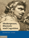 Shakespeare, Rhetoric and Cognition (eBook)
