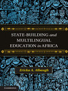 State-Building and Multilingual Education in Africa (eBook)