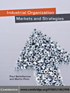 Industrial Organization (eBook): Markets and Strategies