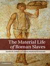 The Material Life of Roman Slaves (eBook)