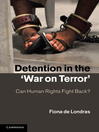 Detention in the 'War on Terror' (eBook): Can Human Rights Fight Back?