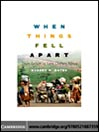 When Things Fell Apart (eBook): State Failure in Late-Century Africa