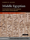 Middle Egyptian (eBook): An Introduction to the Language and Culture of Hieroglyphs