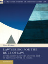Lawyering for the Rule of Law (eBook): Government Lawyers and the Rise of Judicial Power in Israel