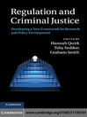 Regulation and Criminal Justice (eBook): Innovations in Policy and Research